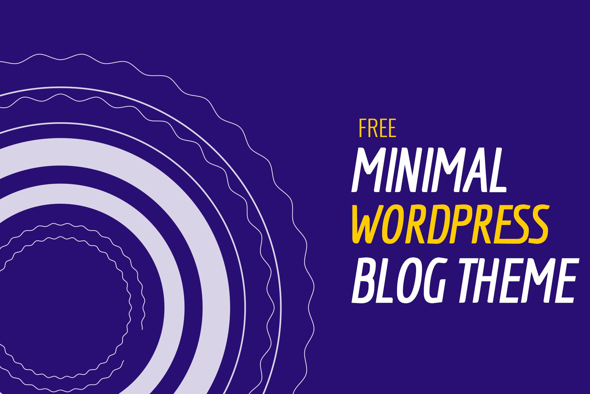 13 Most Popular Free Minimalist WordPress Themes 2020