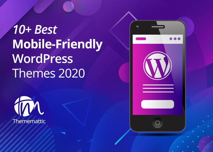 10+ Mobile-Friendly Themes For WordPress