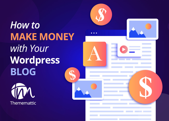 Ways to Monetize Your WordPress Blog